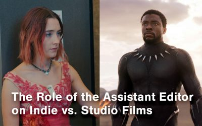 The Role of the Assistant Editor on Independent vs. Studio Films