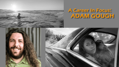 A Career in Focus: Adam Gough