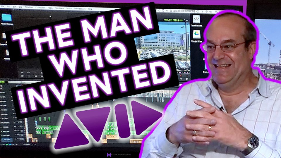 Avid Media Composer Inventor Bill Warner Interview